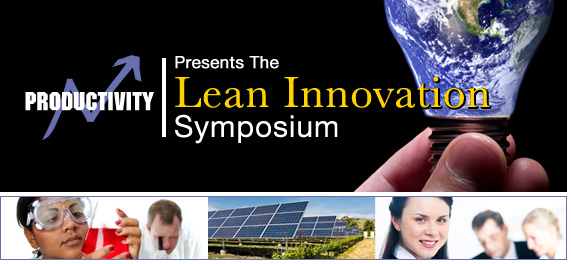 Productivity, Inc. Presents the Lean Innovation Symposium